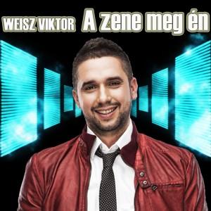 Weisz Viktor: A zene meg én_cover