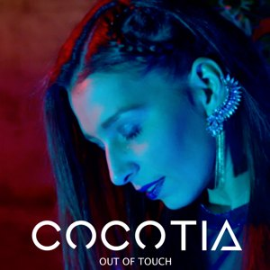 CocoTia - OUT OF TOUCH