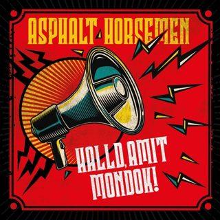 Asphalt Horsemen - Halld amit mondok!