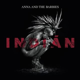 INDIÁN - Anna and the Barbies