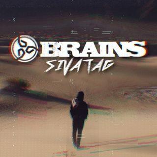 Brains - Sivatag