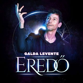 E R E D Ő Galda Levente magyar zene dal ének Pilisi-hegység